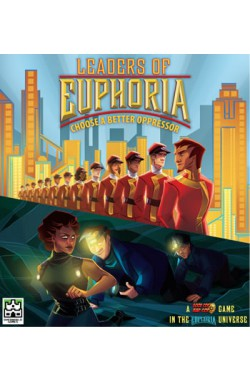 Leaders of Euphoria: Choose a Better Oppressor