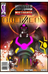 Sentinels of the Multiverse: OblivAeon