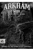 Arkham Noir: Case #2 – Called Forth By Thunder