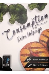 Consumption: Extra Helpings
