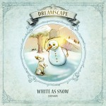 Dreamscape: White As Snow