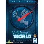 It's a Wonderful World: War or Peace (EN)