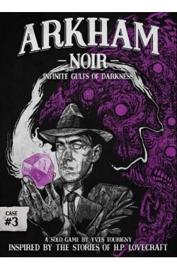 Preorder - Arkham Noir: Case #3 – Infinite Gulfs of Darkness (verwacht november 2021)