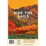 Ride the Rails: Australia and Canada